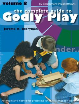 Godly Play Volume 8
