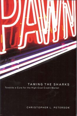 Taming the Sharks: Towards a Cure for the High-Cost Credit Market