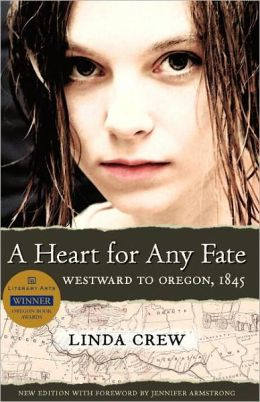 A Heart for Any Fate: Westward to Oregon 1845