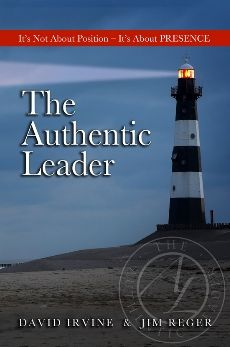 The Authentic Leader: It's About Presence, Not Position