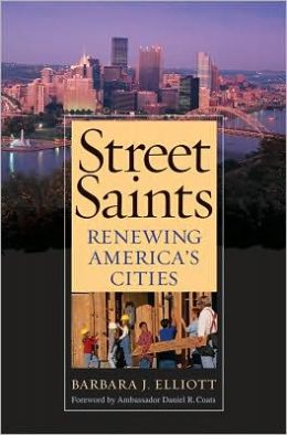 Street Saints: Renewing America's Cities