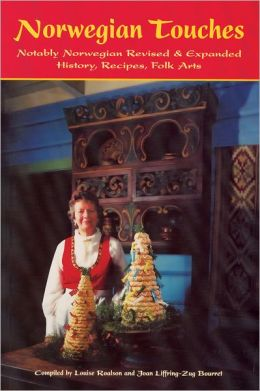 Norwegian Touches: History, Recipes, Folk Arts