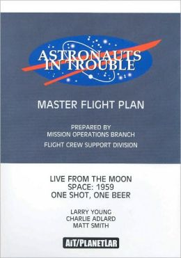Astronauts in Trouble: Master Flight Plan