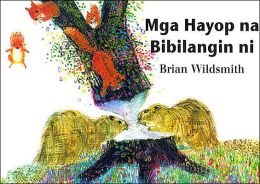 Mga Hayop na Bibilangin ni (Brian Wildsmith's Animals to Count)