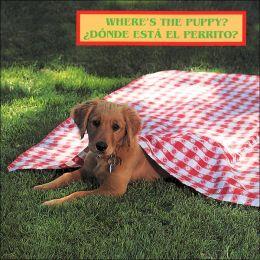 Where's the Puppy? Donde esta el Perrito?