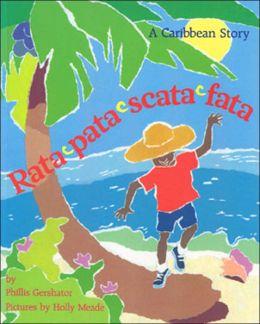 Rata-Pata-Scata-Fata: A Caribbean Story