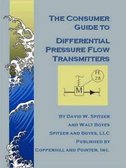 The Consumer Guide to Differential Pressure Flow Transmitters