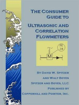 Consumer Guide to Ultrasonic and Correlation Flowmeters