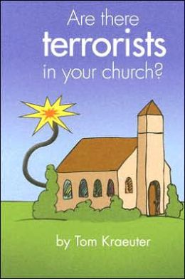 Are There Terrorists in Your Church