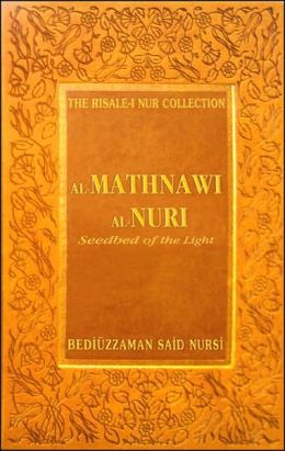 Al-Mathnawi al-Nuri: Seedbed of the Light (Risale-I Nur Collection Series)