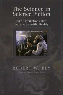 Science in Science Fiction: 83 SF Predictions That Became Scientific Reality