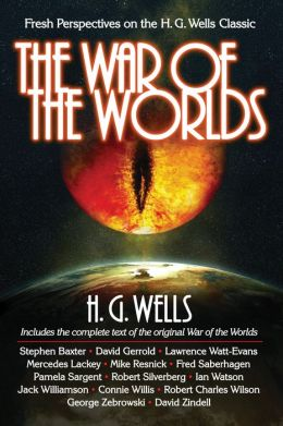 War of the Worlds: Fresh Perspectives on the H. G. Wells Classic