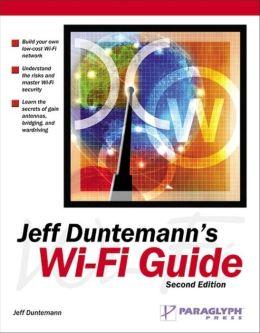 Jeff Duntemann's Complete Wi-Fi Guide