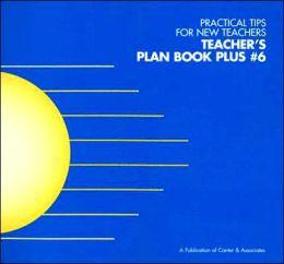 Teacher's Plan Book Plus #6