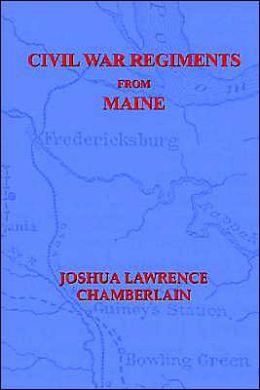 Civil War Regiments from Maine, 1861-1865