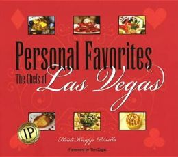 Personal Favorites: The Chefs of Las Vegas
