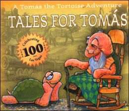 Tales for Tomas: A Tomas the Tortoise Adventure