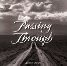 Passing Through: An Existential Journey Across America's Outback