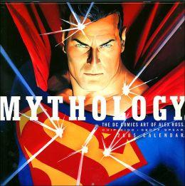 2005 Mythology DC Comics Art of Alex Ross Wall Calendar