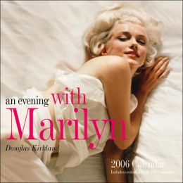 2006 An Evening With Marilyn Wall Calendar