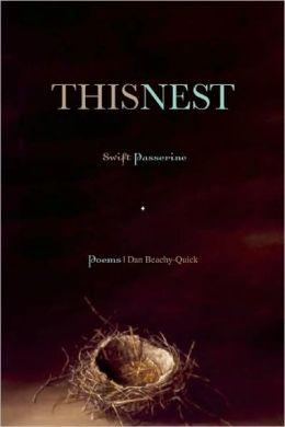 This Nest, Swift Passerine