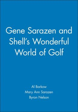 Gene Sarazen and Shell's Wonderful World of Golf