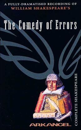 The Comedy of Errors (Arkangel Complete Shakespeare Series)