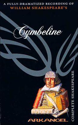 Cymbeline (Arkangel Complete Shakespeare Series)