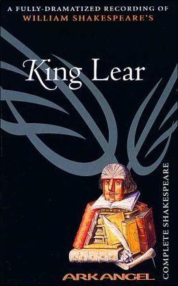 King Lear (Arkangel Complete Shakespeare Series)