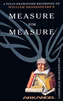 Measure for Measure (Arkangel Complete Shakespeare Series)