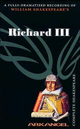 Richard III (Arkangel Complete Shakespeare Series)