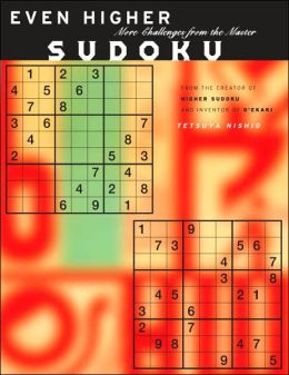 Higher Sudoku 2: More Challenges From The Japanese Master