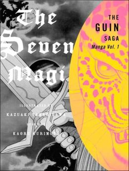 The Seven Magi: Volume 1 (Guin Saga)