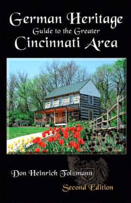 German Heritage Guide to the Greater Cincinnati Area