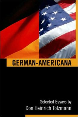 German-Americana: Selected Essays