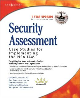 Security Assessment: Case Studies for Implementing the NSA IAM