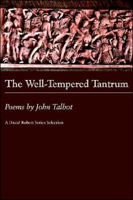 The Well-Tempered Tantrum