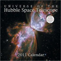 2011 Universe of the Hubble Space Telescope Wall Calendar