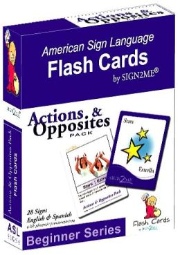 Sign2Me-ASL Flashcards: Beginners Series-Actions & Opposites (incl. ASL+English + Spanish)