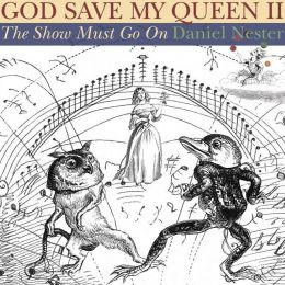 God Save My Queen 2: The Show Must Go On