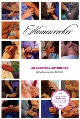 Home Wrecker: An Adultery Reader