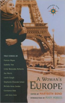 A Woman's Europe: True Stories