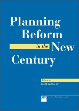 Planning Reform in the New Century (Library Edition)