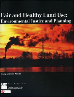 Fair and Healthy Land Use