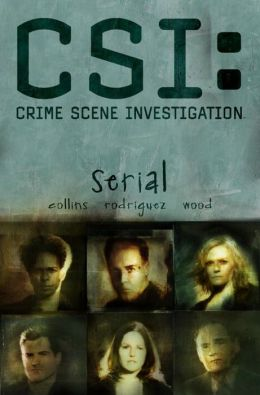 CSI: Crime Scene Investigation: Serial