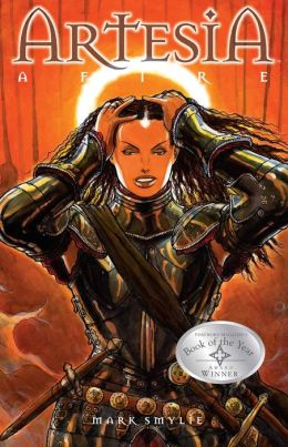 Artesia, Volume 3: Afire: The Third Book of Dooms