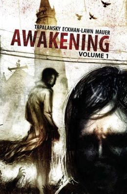 Awakening, Volume One