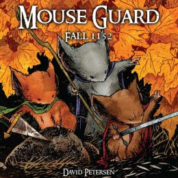 Mouse Guard, Volume 1: Fall 1152
