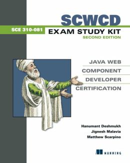 SCWCD Exam Study Kit Second Edition: Java Web Component Developer Certification