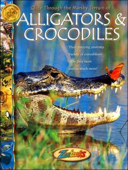 Alligators and Crocodiles (Zoobooks Series)